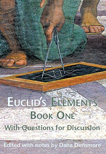 Euclid's Elements Book One with Questions for Discussion: 1