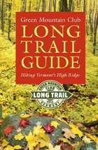 9781888021189: Green Mountain Club Long Trail Guide: Hiking Vermont's High Ridge (Vermont Hiking Trails Series)