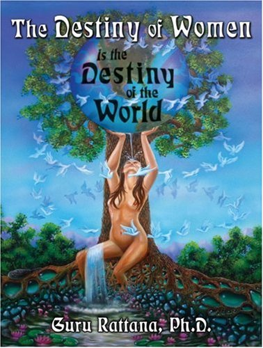 9781888029000: The Destiny of Women: Is the Destiny of the World
