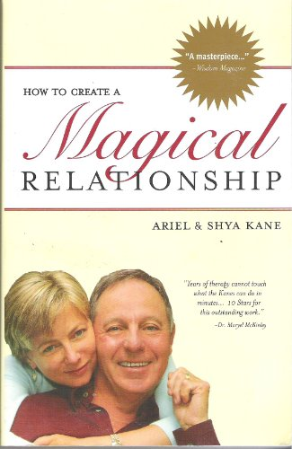 9781888043143: How to Create a Magical Relationship