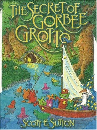 9781888045130: The Secret of Gorbee Grotto