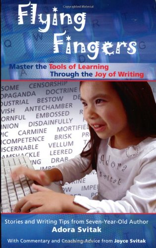 9781888045192: Flying Fingers: Master the Tools of Learning Through the Joy of Writing