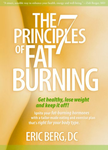 9781888045550: The 7 Principles of Fat Burning: Get Healthy, Lose Weight and Keep It Off!