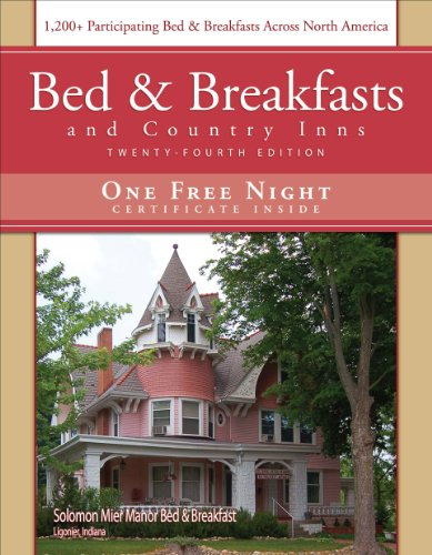 9781888050097: Bed & Breakfast and Country Inns, 24 Edition (American Historic Inns: Bed and Breakfasts and Country Inns)