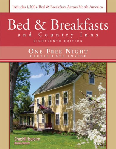 9781888050189: Bed & Breakfasts and Country Inns, 18th Edition