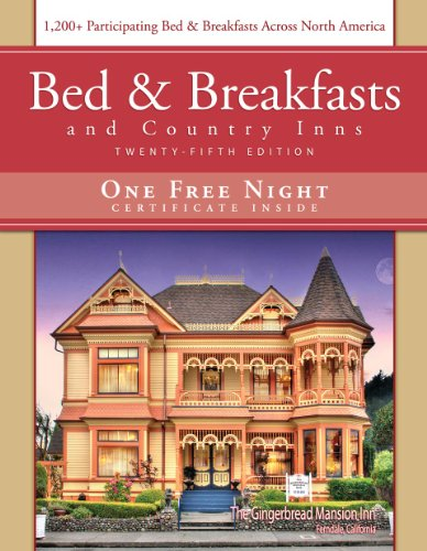 9781888050257: Bed & Breakfast and Country Inns, 25th Edition (Bed and Breakfasts and Country Inns)