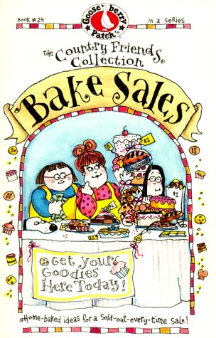 9781888052725: Bake Sales (The Country Friends Collection)