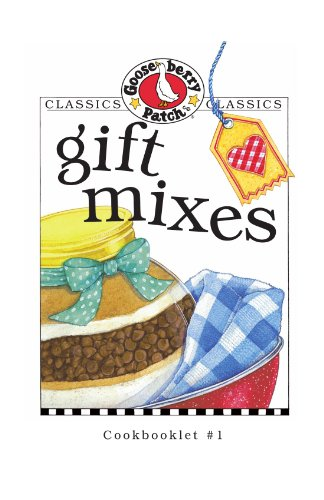 9781888052992: Gift Mixes (Gooseberry Patch Classic Cookbooklets, No. 1)