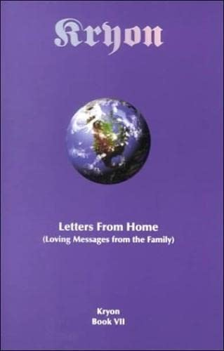 9781888053128: Letters from Home: Loving Messages from the Family (Kryon, Book 7)