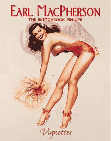 9781888054101: Earl MacPherson: The Sketchbook Pin-Ups (Vignettes)