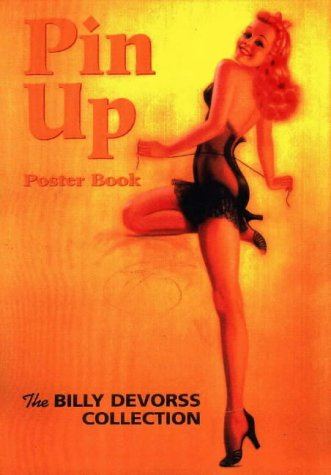 9781888054118: Pin-Up Poster Book : The Billy DeVorss Collection
