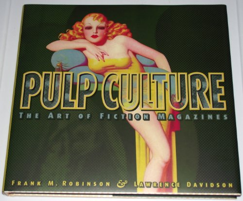 9781888054149: Pulp Culture : The Art of Fiction Magazines Deluxe Limited Edition of 350