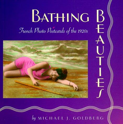 Bathing Beauties : French Photo Postcards of: Goldberg, Michael J.