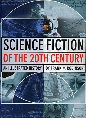 Science Fiction of the 20th Century: An Illustrated History (Limited Edition)