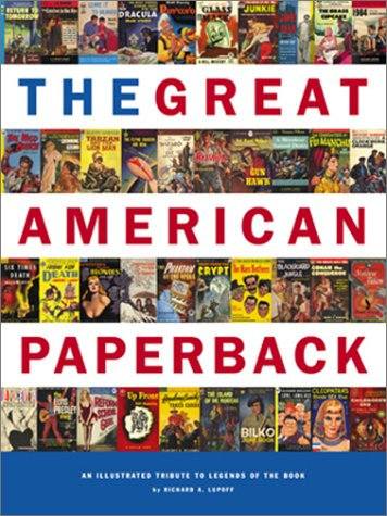 The Great American Paperback: An Illustrated Tribute to Legends of the Book