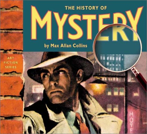 The History of Mystery (Art Fiction Series): Collins, Max Allan