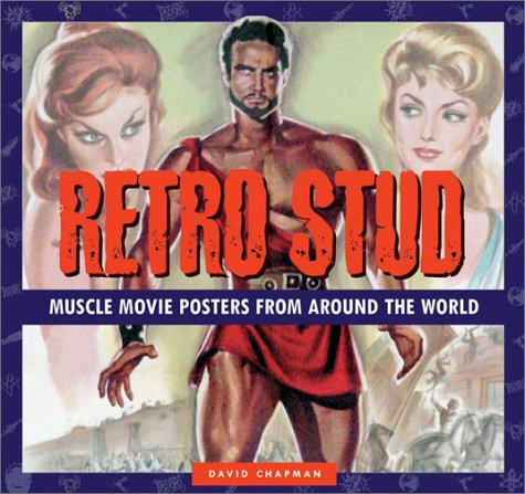 9781888054699: Retro Stud: Muscle Movie Posters from around the World