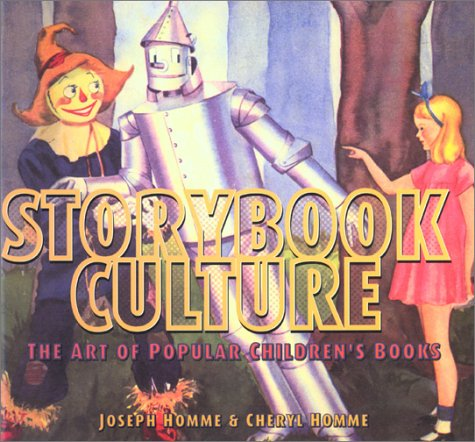 Story Book Culture. The Art of Popular Children's Books