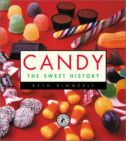 Candy: The Sweet History