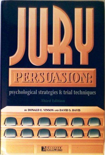 9781888075533: Jury Persuasion: Psychological Strategies and Trial Techniques