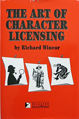 9781888075571: The Art of Character Licensing