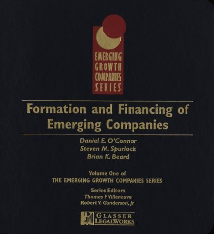 9781888075762: Formation and Financing for Emerging Companies in the Emerging Growth Companies Series