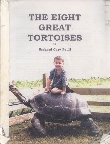 The Eight Great Tortoises (188808913X) by Richard Cary Paull