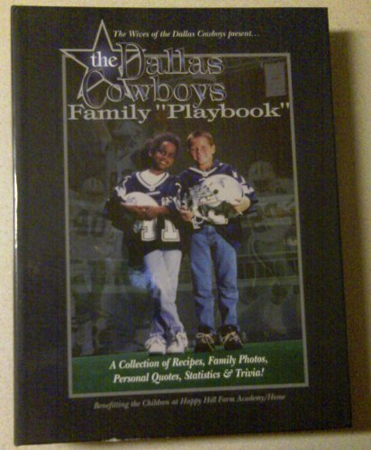 THE DALLAS COWBOYS FAMILY PLAYBOOK