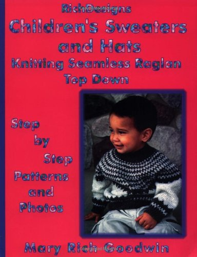 Children' Sweaters & Hats Knitting Seamless Raglan Top Down: Step by Step Patterns & ...