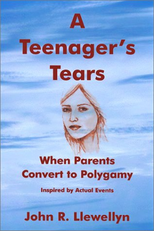 9781888106596: A Teenager's Tears : When Parents Convert to Polygamy