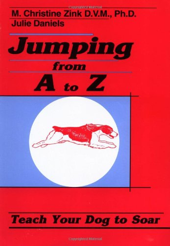 9781888119008: Jumping from A to Z: Teach Your Dog to Soar