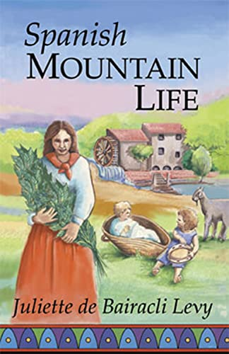 Spanish Mountain Life: Juliette de Bairacli