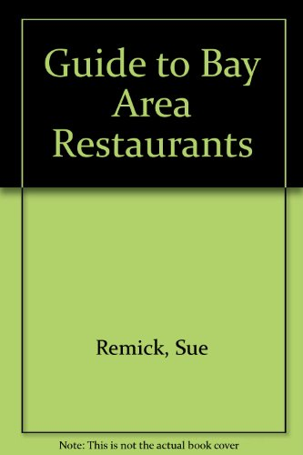 9781888124057: Guide to Bay Area restaurants