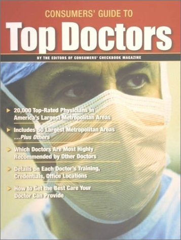 9781888124132: Guide to Top Doctors (Consumers Guide to Top Doctors)