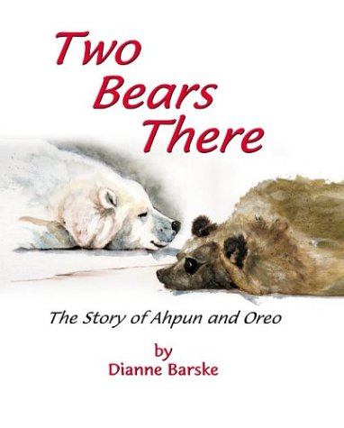 Two Bears There: The Story of Ahpun and Oreo