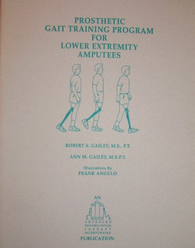 9781888131000: Prosthetic Gait Training Program for Lower Extremity Amputees
