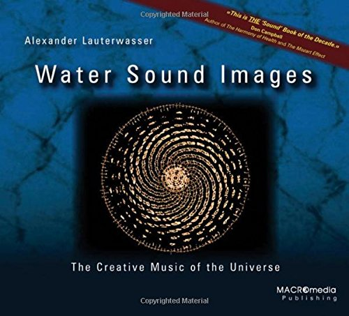 Water Sound Images: The Creative Music of: Lauterwasser, Alexander