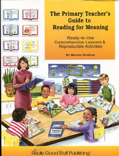 The Primary Teacher's Guide to Reading for: Marnee Straiton