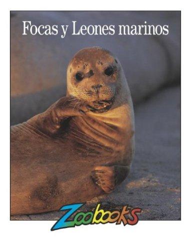 9781888153798: Focas y Leones Marinos (Zoobooks) (Spanish Edition)