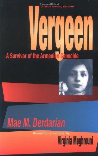 9781888156027: Vergeen: A Survivor of the Armenian Genocide