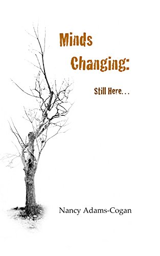 9781888160918: Minds Changing: Still Here