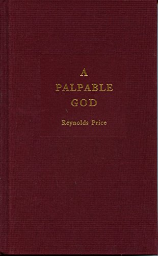 A Palpable God: Thirty Stories Translated from the Bible with an Essay on the Origins and Life of ...
