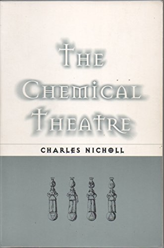 the CHEMICAL THEATRE *: NICHOLL, Charles