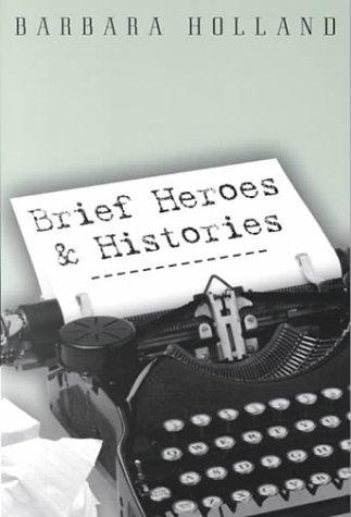 Brief Heroes & Histories: Holland, Barbara