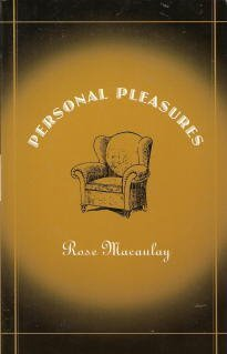 Personal Pleasures: Macaulay, Rose
