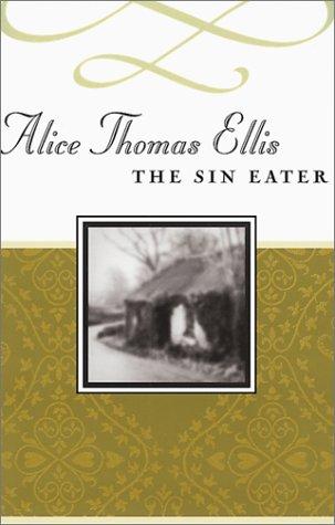 9781888173369: The Sin Eater (Common Reader's Alice Thomas Ellis)
