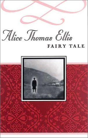 9781888173406: Fairy Tale (Common Reader's Alice Thomas Ellis)