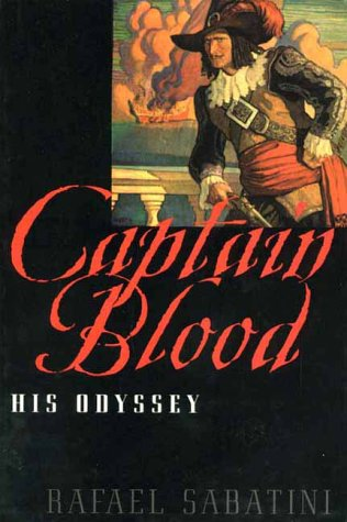 Captain Blood His Odyssey By Sabatini Rafael Akadine Pr