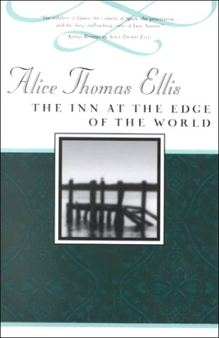 9781888173451: The Inn at the Edge of the World (Common Reader's Alice Thomas Ellis)