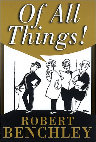 9781888173611: Of All Things! (Common Reader Editions)